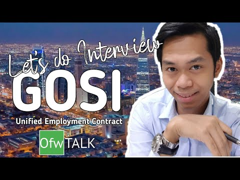 LET'S DO INTERVIEW   GOSI Unified Employment Contract   New Labor Reform Initiative   OfwTALK