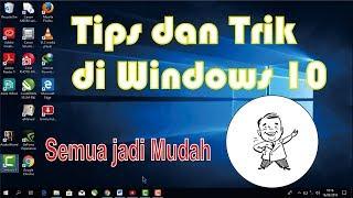 Tips dan trik di Windows 10