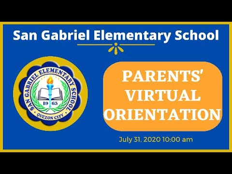 San Gabriel Elementary School Virtual Parents' Orientation for SY 2020-2021