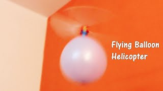 BALLOON HELICOPTER that flies - Unboxing