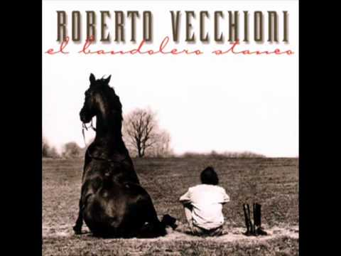Roberto Vecchioni - El Bandolero Stanco