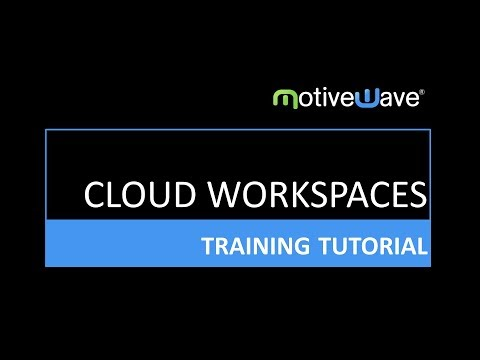 Cloud Workspaces (Broker and Data Feed Connections) on the MotiveWave Trading Platform