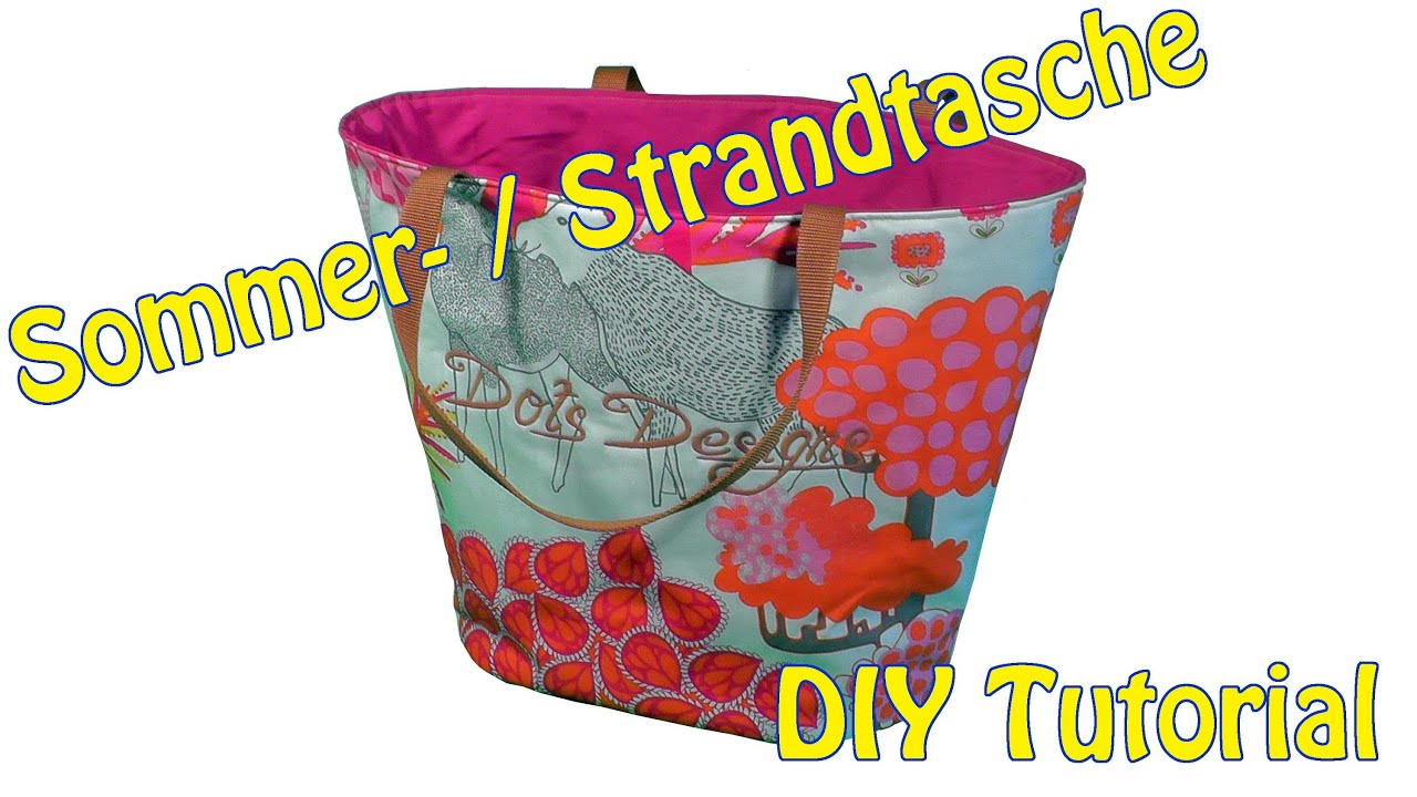 sommer strandtasche selber n hen diy n hen f r anf nger tutorial youtube. Black Bedroom Furniture Sets. Home Design Ideas