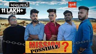 Mission Possible ? / Ft. Amdavadi Man / Gujarati Comedy Video - Kaminey Frendzz