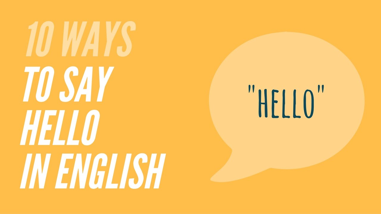 10 ways to say hello in english youtube english learnenglish englishlessons m4hsunfo