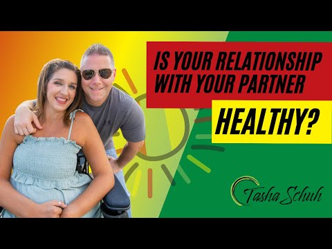 Is Your Relationship With Your Partner Healthy?