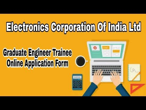 ECIL Graduate Engineers Trainee Online Application Form    Details/Process Explained