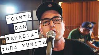 Cinta & Rahasia - Yura Yunita (Cover) by Kemal Palevi x The Gania