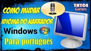 Como Mudar Idioma do Narrador Windows para Português