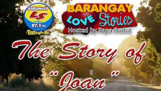 Barangay Love Stories (Joan) 8-25-13