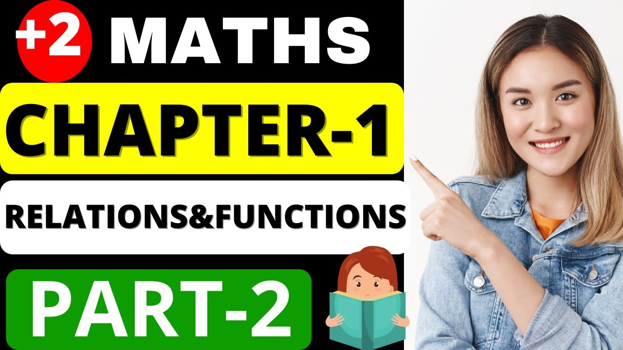 Relations and Functions(part-2)   RELATIONS AND FUNCTIONS/CLASS 12/PART 2/TYPES OF FUNCTIONS