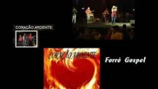 Banda Coração Ardente - Forró Gospel.