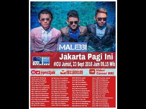 Malebbi  - ICU pro2 RRI Jakarta (Live Video Corner RRI)