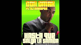 DJ Marofer Ft  D  Omar   Hasta que salga la samba