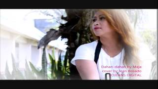 dahan dahan by maja salvador cover by jean