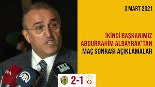 2. Başkanımız Abdurrahim Albayrak'ın MKE Ankaragücü-Galatasaray maçı sonrasında yaptığı açıklamalar