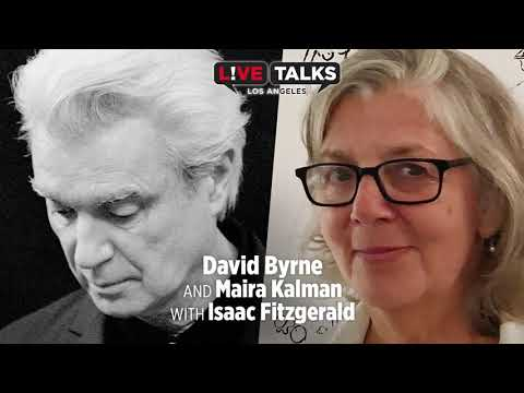 David Byrne & Maira Kalman in conversation with Isaac Fitzgerald at Live Talks Los Angeles