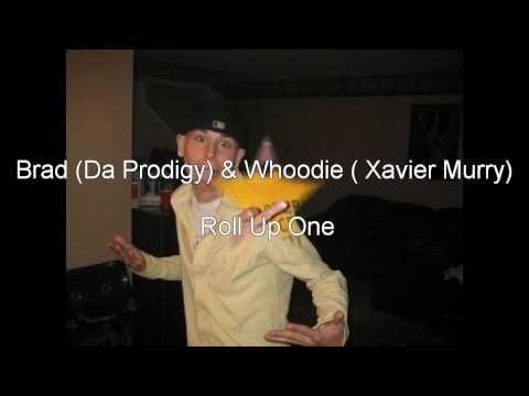 Brad ( Da Prodigy) ft. Whoodie(Xavier Murry) - Rol...