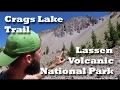 Chaos Crags Lake Trail Lassen Volcanic National Park