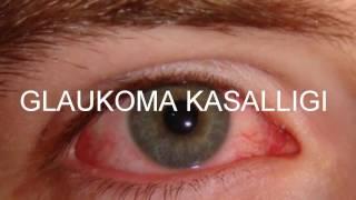 Glaukoma kasalligi✿❀Глаукома касаллиги