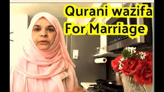 Wazifa For Marriage/Qurani Wazaif