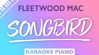 Fleetwood Mac - Songbird (Karaoke Piano)