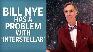 Repeat youtube video Bill Nye's Problem With 'Interstellar'