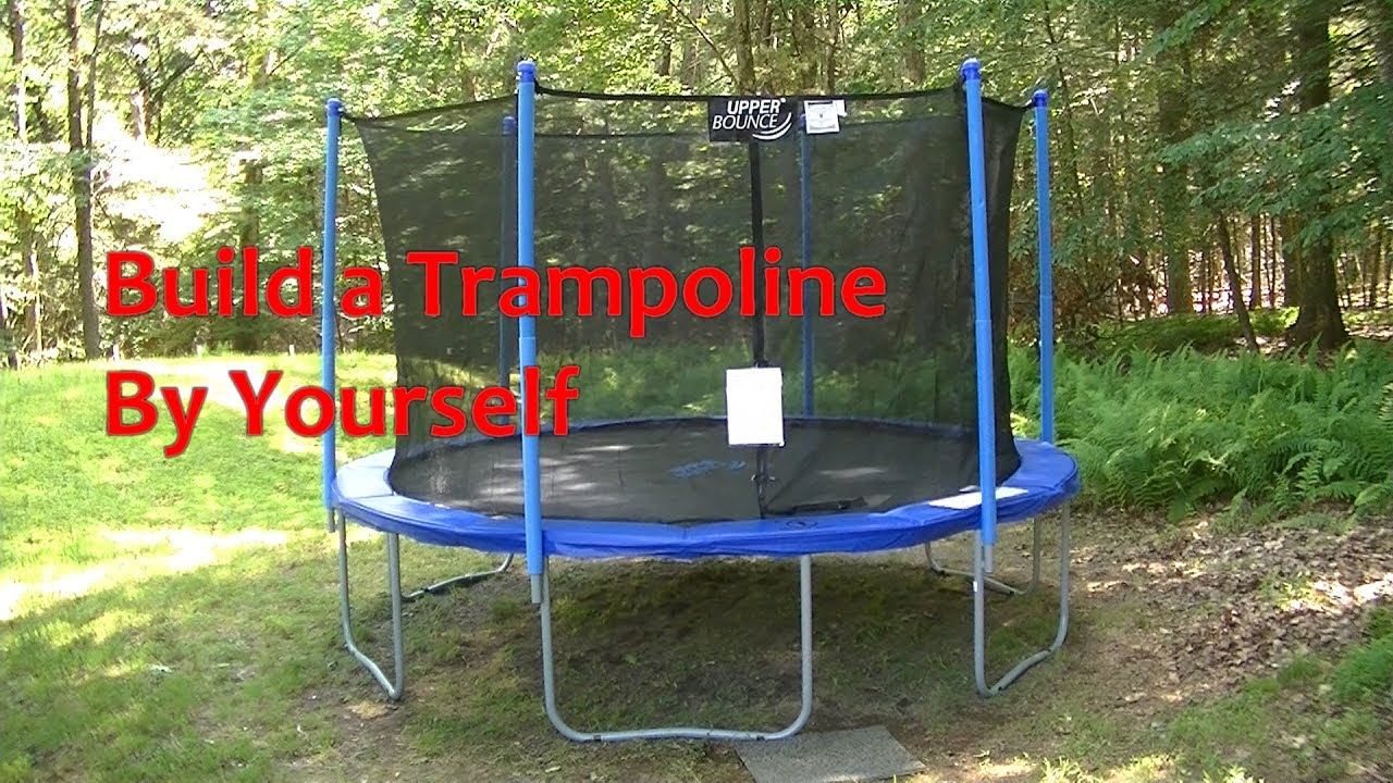 How To Build A Trampoline Set Up A Trampoline By Yourself