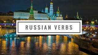 Learn Three Essential  Russian VERBS | Russian Language Lessons for Beginners