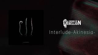 "a crowd of rebellion / Interlude -Akinesia- / Colorless [from 3rd full album ""Ill""]"