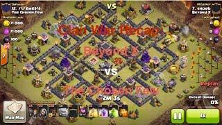 Clash of Clans - War Recap: Beyond X vs The Chosen Few