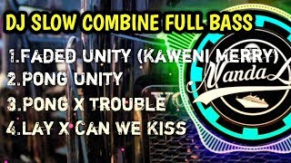 Download lagu Dj Unity Faded | Pong Trouble | Lay Can We Kiss Full bass 2019 By Nanda Lia