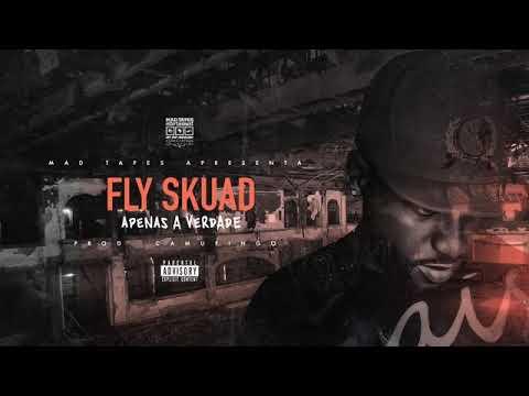 Fly Skuad – Apenas a verdade