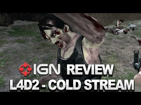 Left 4 Dead 2: Cold Stream Video Review - IGN Review