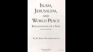 Islam Jerusalem & World Peace - New Book By M. R. Bawa Muhaiyaddeen