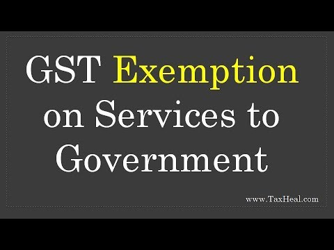 GST Exemption On Services To Govt