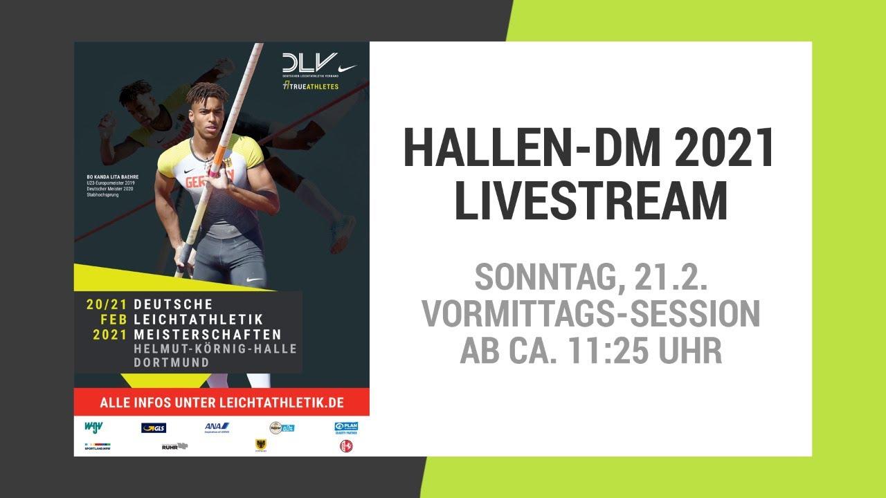 Hallen-DM 2021 Dortmund: Livestream vom Sonntag | Vormittags-Session