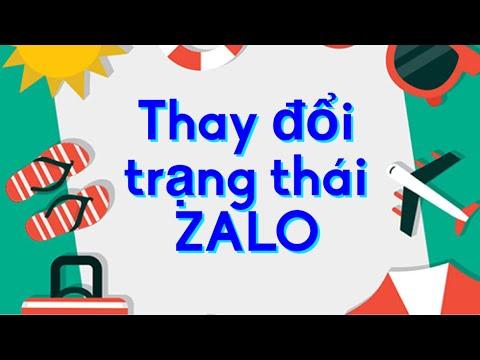 Hướng Dẫn Thay đổi Trạng Thái Zalo