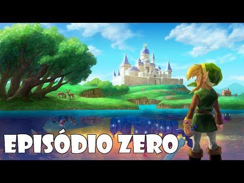 The Legend of Zelda: A Link Between Worlds Episódio Zero