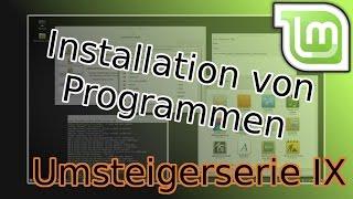 Umsteigerserie #09: Programme unter Linux Mint installieren (PPA, .deb, Anwenundgsverwaltung)