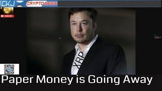 Elon Musk Bitcoin Brilliant' Structure, Paper Money is Going Away
