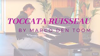 TOCCATA RUISSEAU by MARCO DEN TOOM