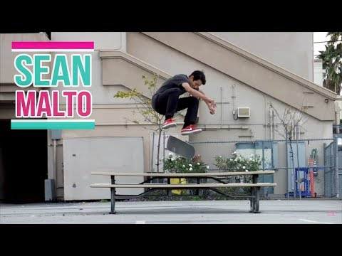 "Sean Malto ""Pretty Nice!"" Skateboarding Part"