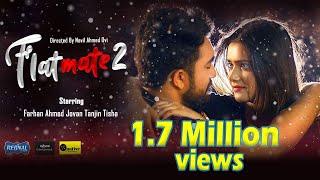 Flatmate 2   ফ্ল্যাট মেইট ২   Jovan   Tanjin Tisha   Anik   Navil   Bangla New Romantic Drama 2021