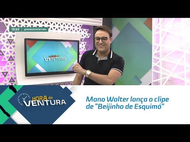 """Mano Walter lança o clipe de """"Beijinho de Esquimó"""" - Bloco 01"""