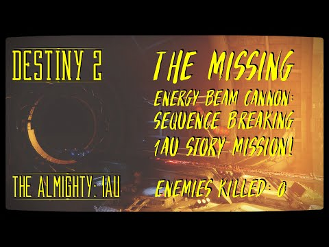 DESTINY 2 Glitches: The Missing Energy Beam Cannon: Sequence Breaking 1AU Story Mission