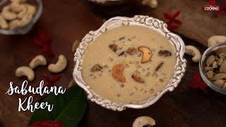Sabudana Kheer | Javvarisi Payasam | Desserts | Healthy Sweets