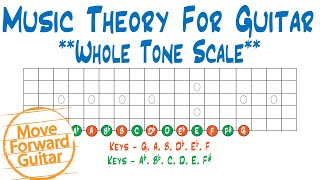 Music Theory for Guitar - Whole Tone Scale