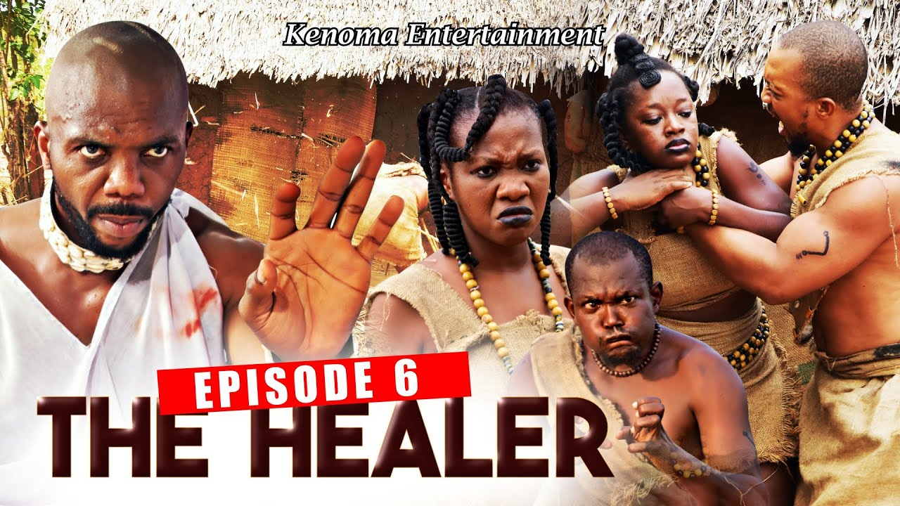 Download THE HEALER - Episode 6 [HD] Starring Sambasa Nzeribe, Prince Paris, Chinyere Wilfred and more.
