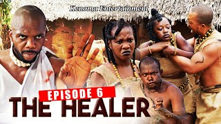 THE HEALER - Episode 6 [HD] Starring Sambasa Nzeribe, Prince Paris, Chinyere Wilfred and more.